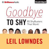 Goodbye to Shy - Leil Lowndes - audiobook