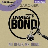 No Deals, Mr Bond - John Gardner - audiobook