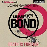 Death is Forever - John Gardner - audiobook