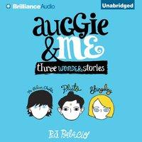 Auggie & Me - R. J. Palacio - audiobook