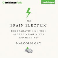 Brain Electric - Malcolm Gay - audiobook