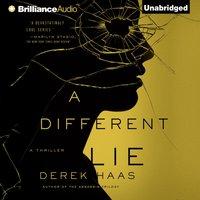 Different Lie - Derek Haas - audiobook