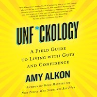 Unf*ckology - Amy Alkon - audiobook