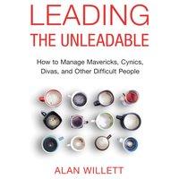 Leading the Unleadable - Alan Willett - audiobook
