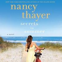 Secrets in Summer - Nancy Thayer - audiobook