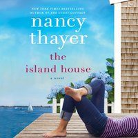 Island House - Nancy Thayer - audiobook