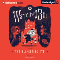 Warren the 13th and the All-Seeing Eye - Tania del Rio - audiobook