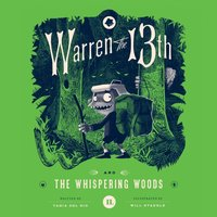 Warren the 13th and the Whispering Woods - Tania del Rio - audiobook
