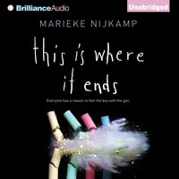 This Is Where It Ends - Marieke Nijkamp - audiobook
