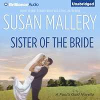 Sister of the Bride - Susan Mallery - audiobook