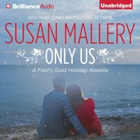 Only Us - Susan Mallery - audiobook