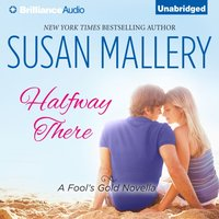 Halfway There - Susan Mallery - audiobook