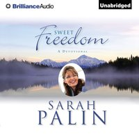 Sweet Freedom - Sarah Palin - audiobook
