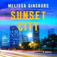 Sunset City - Melissa Ginsburg - audiobook