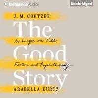 Good Story - J. M. Coetzee - audiobook