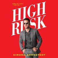 High Risk - Simona Ahrnstedt - audiobook