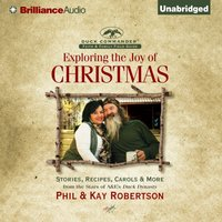 Exploring the Joy of Christmas - Phil Robertson - audiobook