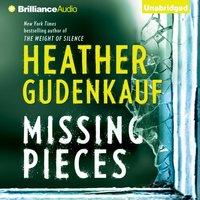 Missing Pieces - Heather Gudenkauf - audiobook