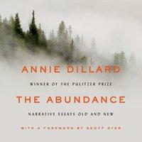 Abundance - Annie Dillard - audiobook