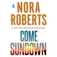 Come Sundown - Nora Roberts - audiobook