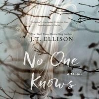 No One Knows - J.T. Ellison - audiobook