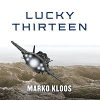 Lucky Thirteen - Marko Kloos - audiobook