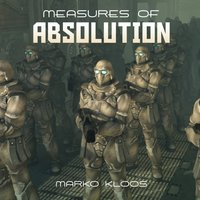 Measures of Absolution - Marko Kloos - audiobook