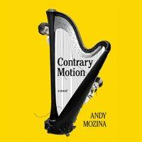 Contrary Motion - Andy Mozina - audiobook