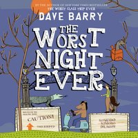 Worst Night Ever - Dave Barry - audiobook