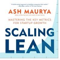 Scaling Lean - Ash Maurya - audiobook