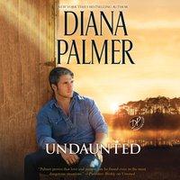 Undaunted - Diana Palmer - audiobook