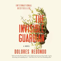 Invisible Guardian - Dolores Redondo - audiobook