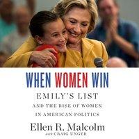 When Women Win - Ellen R. Malcolm - audiobook