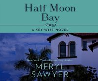 Half Moon Bay - Meryl Sawyer - audiobook