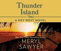 Thunder Island - Meryl Sawyer - audiobook