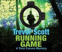 Running Game - Trevor Scott - audiobook