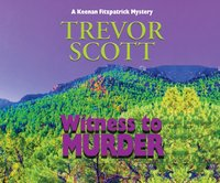 Witness to Murder - Trevor Scott - audiobook