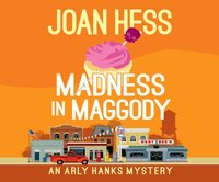Madness in Maggody - Joan Hess - audiobook