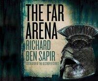 Far Arena - Richard Ben Sapir - audiobook