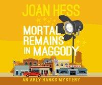 Mortal Remains in Maggody - Joan Hess - audiobook