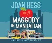 Maggody in Manhattan - Joan Hess - audiobook