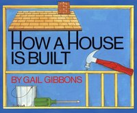 How a House is Built - Gail Gibbons - audiobook