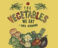 Vegetables We Eat, The (AUDIO) - Gail Gibbons - audiobook