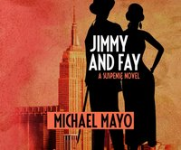 Jimmy and Fay - Michael Mayo - audiobook
