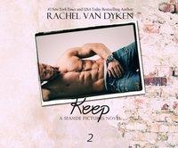 Keep - Rachel Van Dyken - audiobook