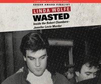 Wasted - Linda Wolfe - audiobook