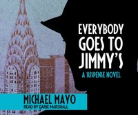 Everybody Goes to Jimmy's - Michael Mayo - audiobook