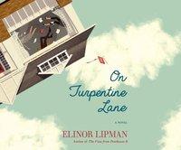 On Turpentine Lane - Elinor Lipman - audiobook
