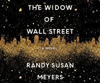 Widow of Wall Street - Randy Susan Meyers - audiobook
