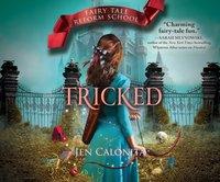 Tricked - Jen Calonita - audiobook
